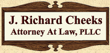 J. Richard Cheeck, Attorney